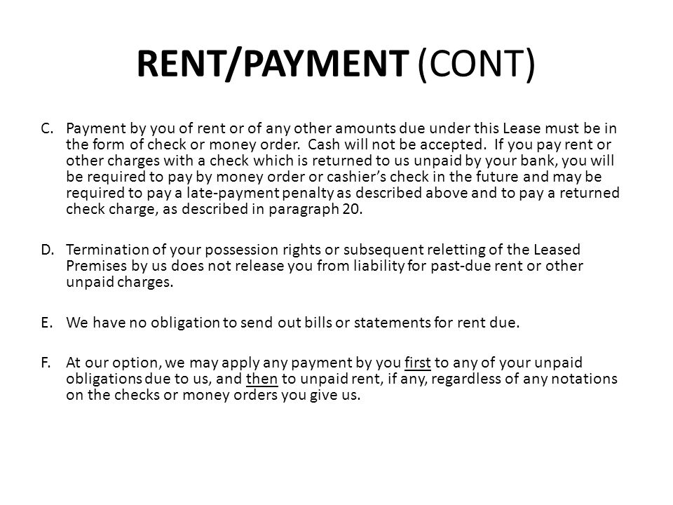 CHANGES IN RENT A.You are aware and understand that at least some portion of the cost of construction, maintenance, and operation of your apartment by the Authority is subsidized by the United States Department of Housing and Urban Development (HUD), and that the rent to be paid by you under this Lease is determined by us according to HUD guidelines and regulations.
