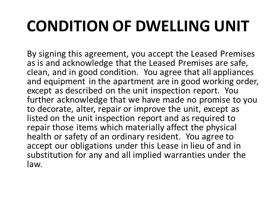 OTHER OBLIGATIONS – RESIDENT (CONT.) M.To ensure that you or your household members do not allow or invite any person who has been excluded from your Leased Premises or any of the Authoritys properties under the provisions of Paragraph 18(L) of this Lease onto or into your apartment or other parts of the Leased Premises or onto any of the Authoritys properties; N.To refrain from, and cause your household members or guests to refrain from, destroying, defacing, damaging, or removing any part of the Leased Premises, apartment complex buildings, community facilities, or common areas, or other property owned by the Authority; and to refrain from and cause your household members or guests to refrain from illegal or other activity which impairs the physical or social environment of the apartment complex;