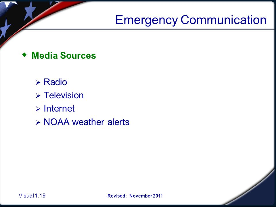 Visual 1.18 Revised: November 2011 Emergency Communication Connect ED: allows MSU to send information to the community in the event of an emergency vi