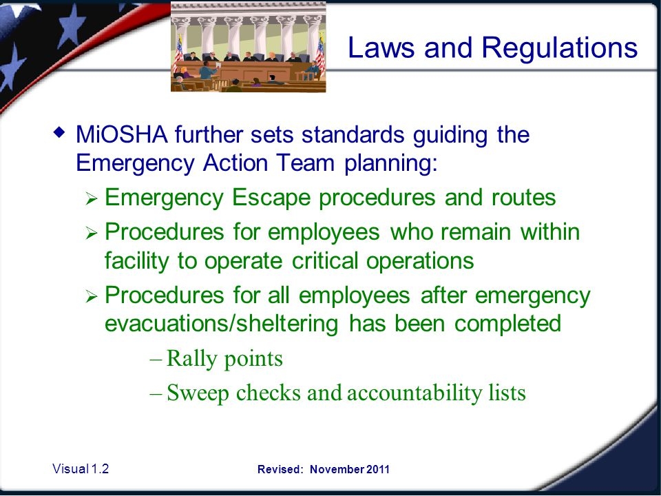 Visual 1.12 Revised: November 2011 Personnel must be aware of MSUs basic plan and have available any written supplemental safety plans specific to a particular facility.