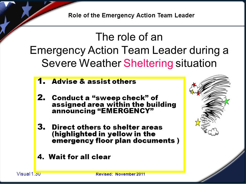 Visual 1.29 Revised: November 2011 Reasons for going to shelter 1. Tornado Warnings/Severe Weather conditions 2. Certain Hazmat Emergencies 3. Some Ci