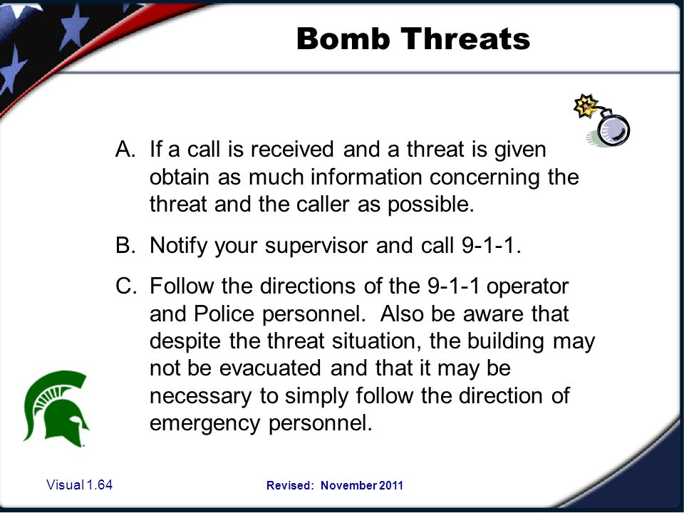 Visual 1.63 Revised: November 2011 Bomb Threat Response Guidelines