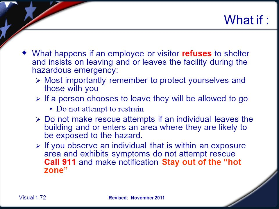 Visual 1.71 Revised: November 2011 Moving to a designated shelter location When notice is received you may become a critical part of the notification