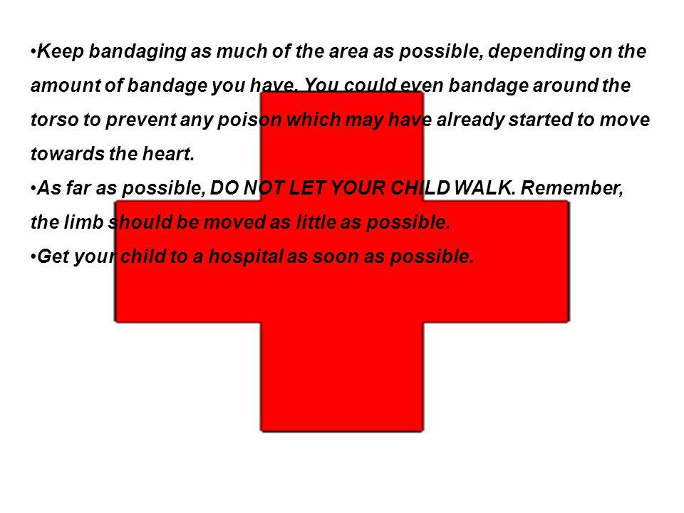 Keep bandaging as much of the area as possible, depending on the amount of bandage you have.