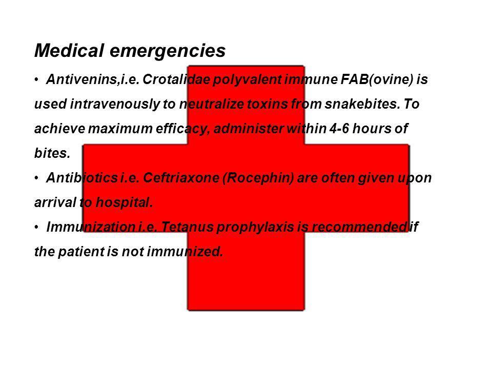 Medical emergencies Antivenins,i.e.