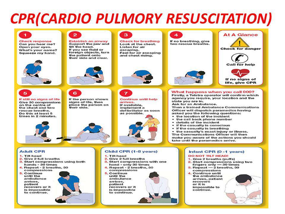 CPR(CARDIO PULMORY RESUSCITATION)