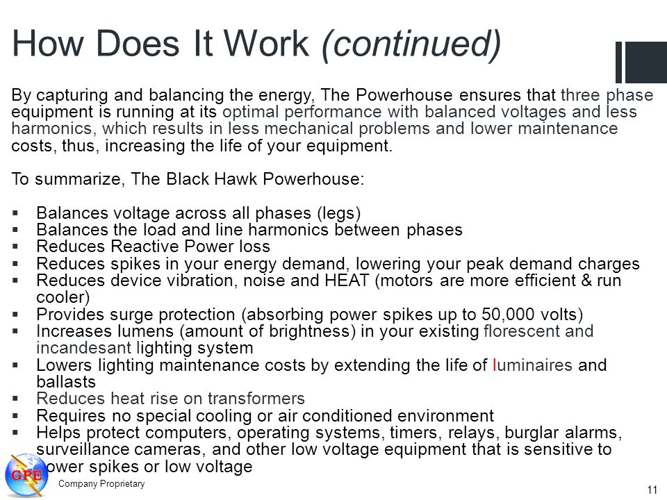 By capturing and balancing the energy, The Powerhouse ensures that three phase equipment is running at its optimal performance with balanced voltages