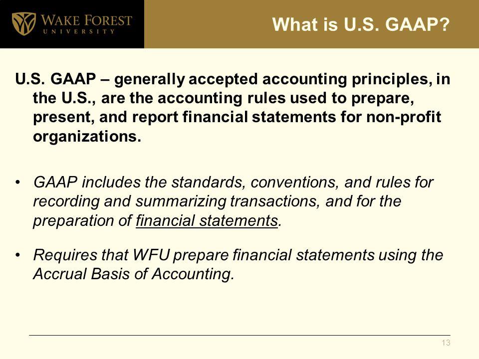 What is U.S. GAAP. U.S.