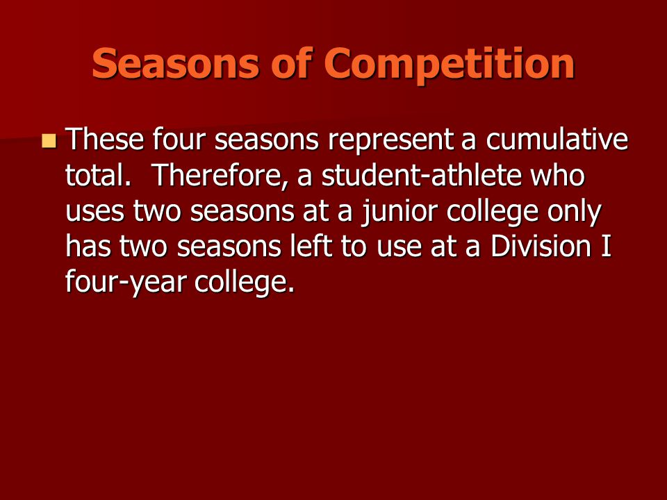 Seasons of Competition These four seasons represent a cumulative total.