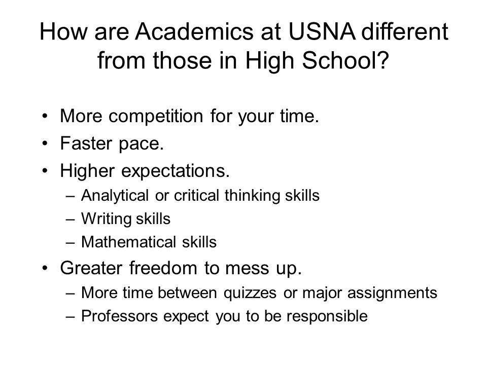 How are Academics at USNA different from those in High School.