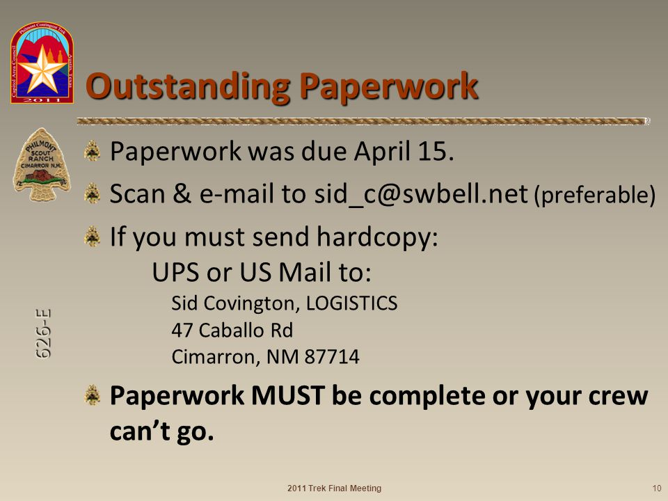 626-E Outstanding Paperwork Paperwork was due April 15.