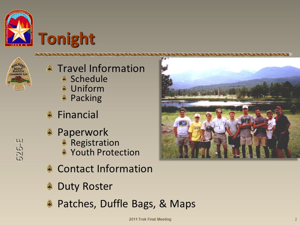 626-E Tonight Travel Information Schedule Uniform Packing Financial Paperwork Registration Youth Protection Contact Information Duty Roster Patches, D