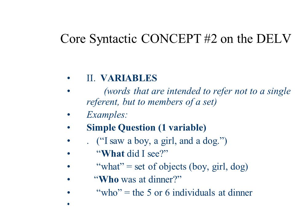 Core Syntactic CONCEPT #2 on the DELV II.