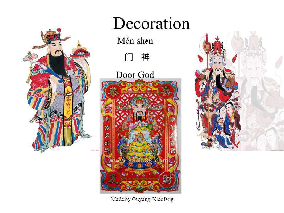 Made by Ouyang Xiaofang Decoration Mén sh é n Door God