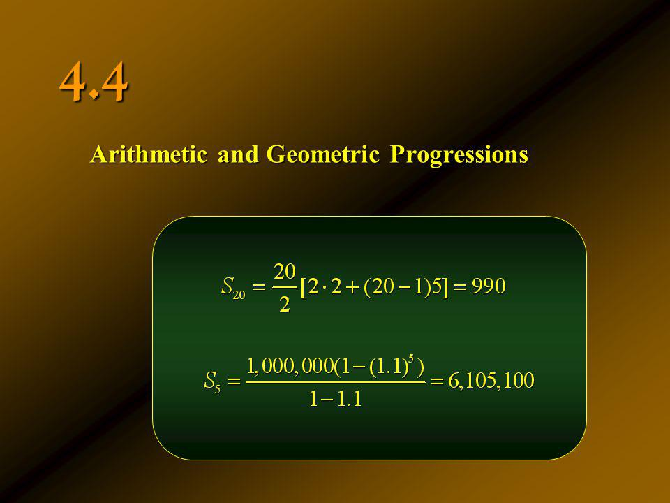 4.4 Arithmetic and Geometric Progressions