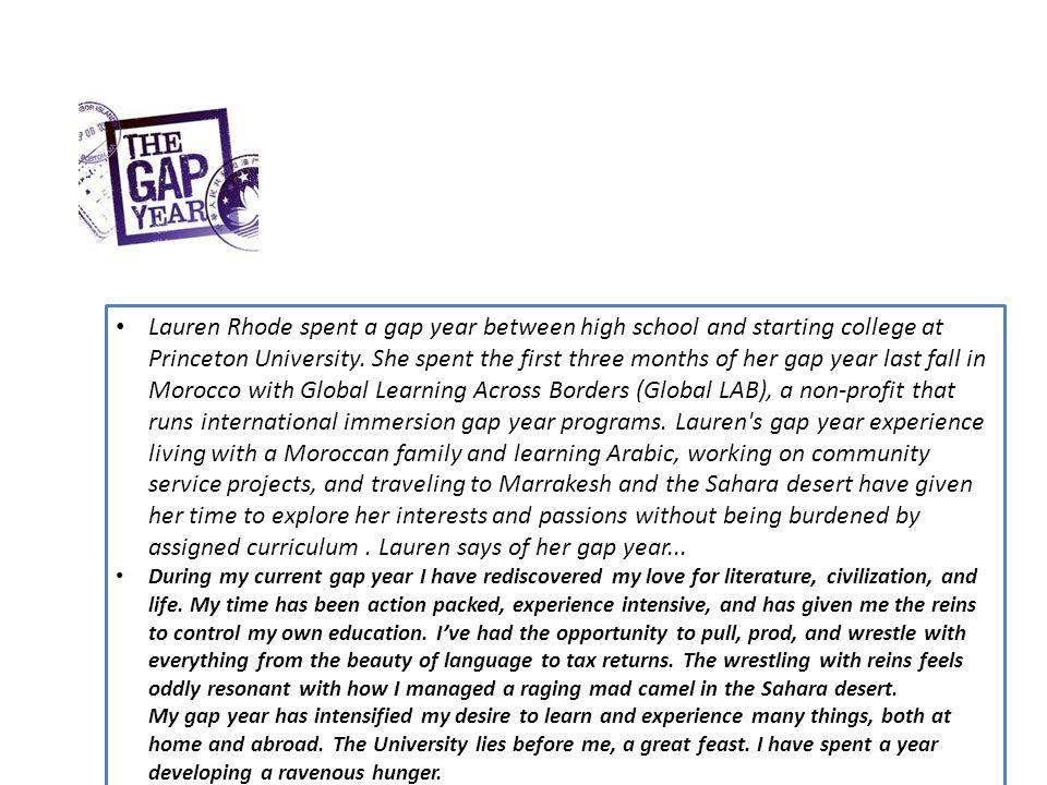 Lauren Rhode spent a gap year between high school and starting college at Princeton University.