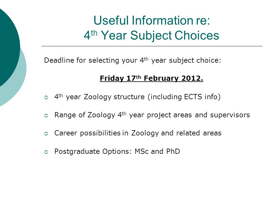 Useful Information re: 4 th Year Subject Choices Deadline for selecting your 4 th year subject choice: Friday 17 th February 2012.