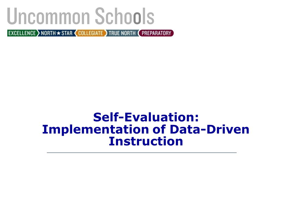 Self-Evaluation: Implementation of Data-Driven Instruction