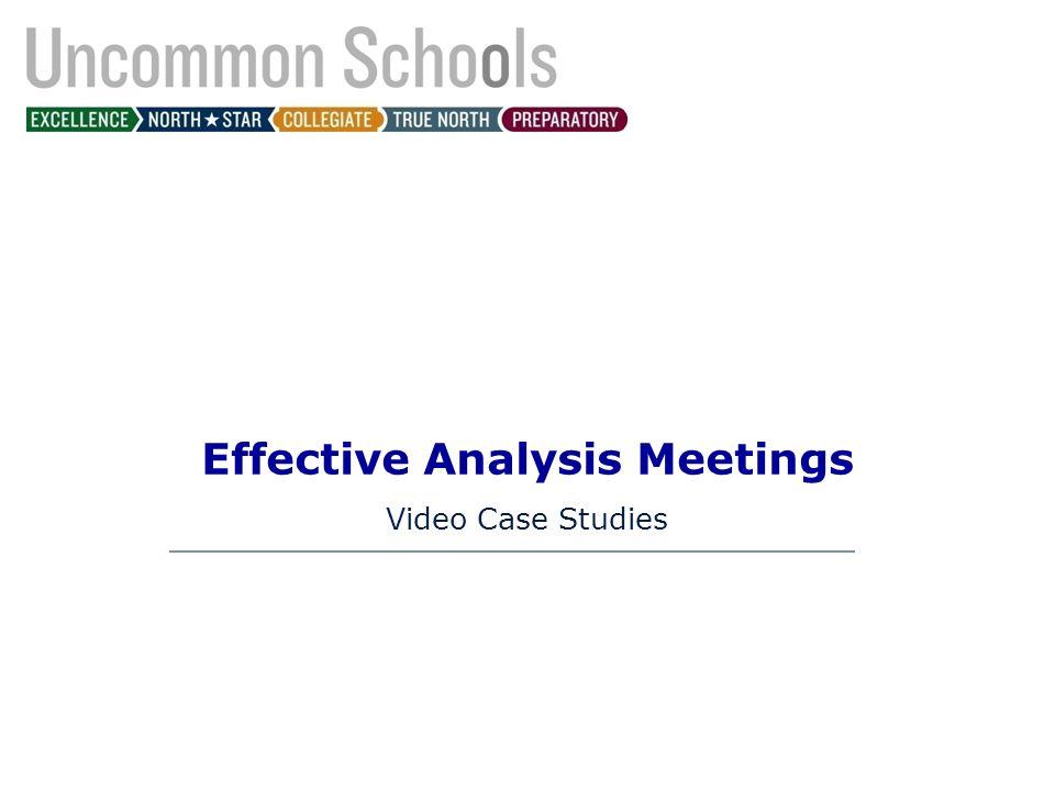 Effective Analysis Meetings Video Case Studies