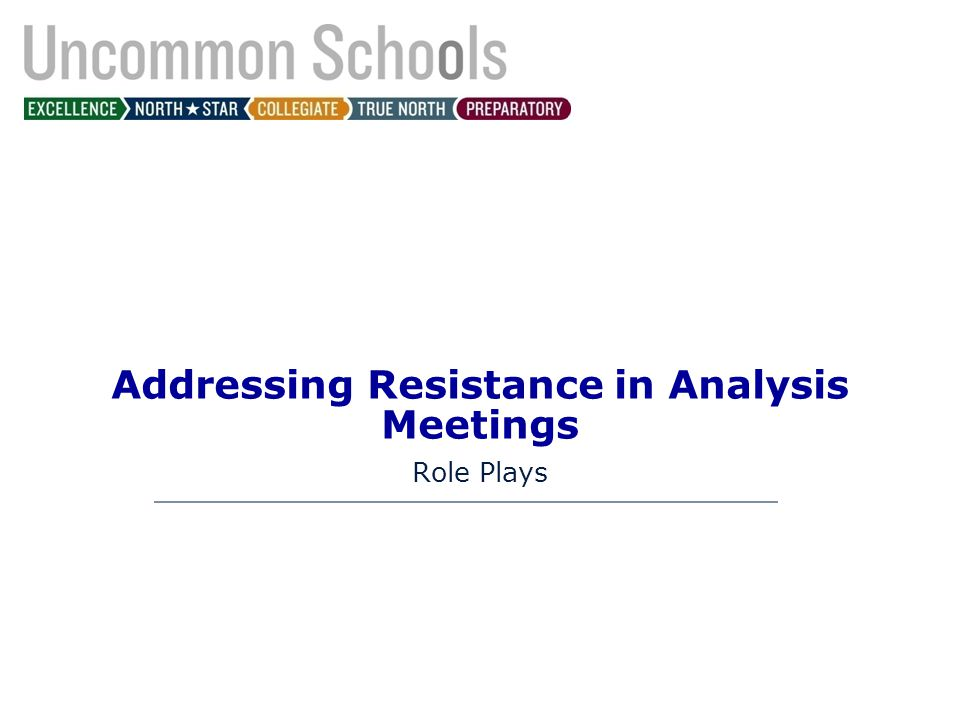 Addressing Resistance in Analysis Meetings Role Plays
