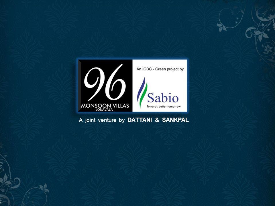 A joint venture by DATTANI & SANKPAL LONAVALA