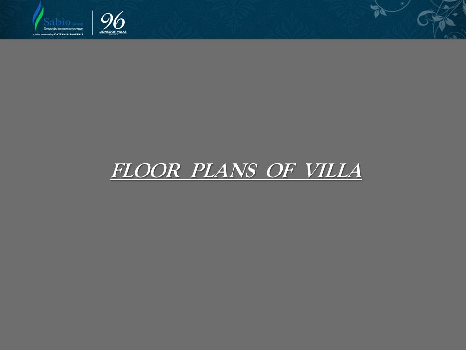 FLOOR PLANS OF VILLA