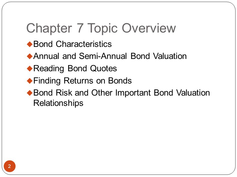 Bonds and Their Valuation Chapter 7
