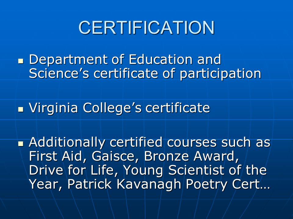 CERTIFICATION Department of Education and Sciences certificate of participation Department of Education and Sciences certificate of participation Virg