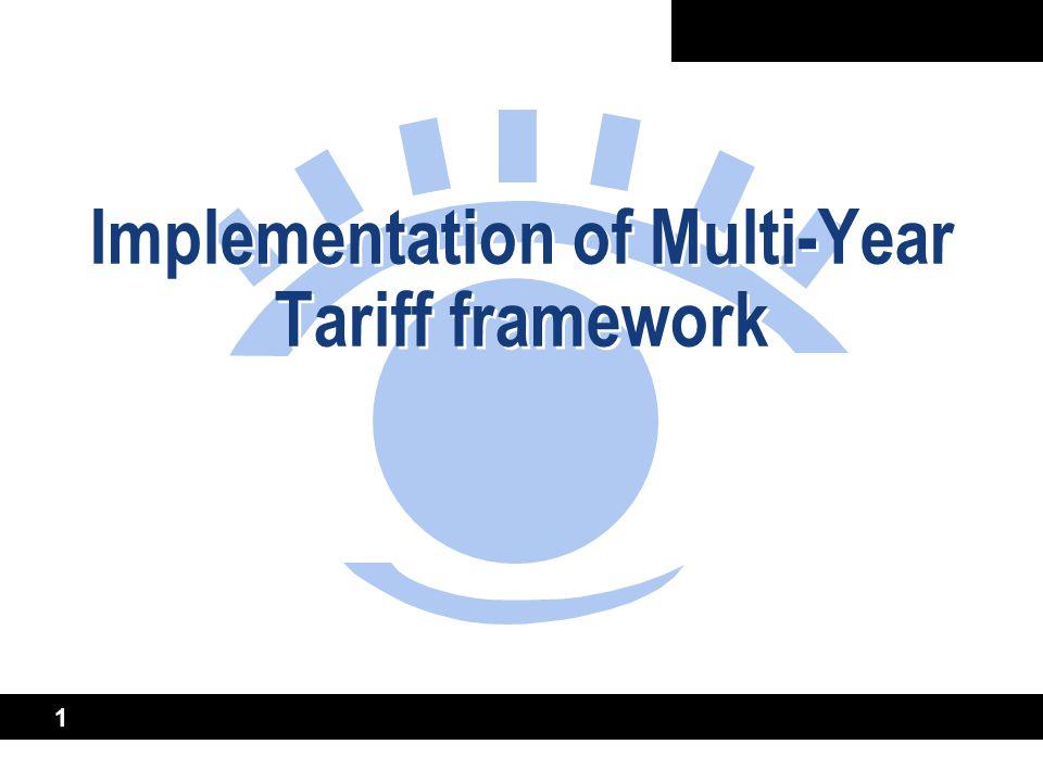 1 Implementation of Multi-Year Tariff framework