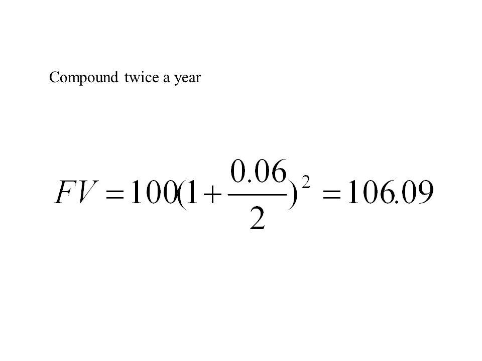 Compound twice a year