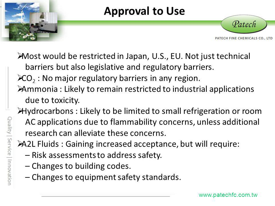 P atech www.patechfc.com.tw Most would be restricted in Japan, U.S., EU. Not just technical barriers but also legislative and regulatory barriers. CO