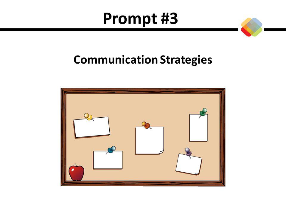 Prompt #3 Communication Strategies