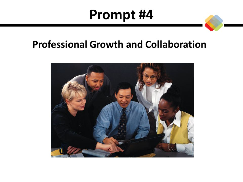 Prompt #4 Professional Growth and Collaboration