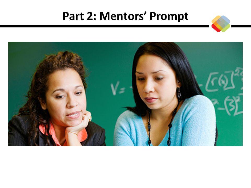 Part 2: Mentors Prompt