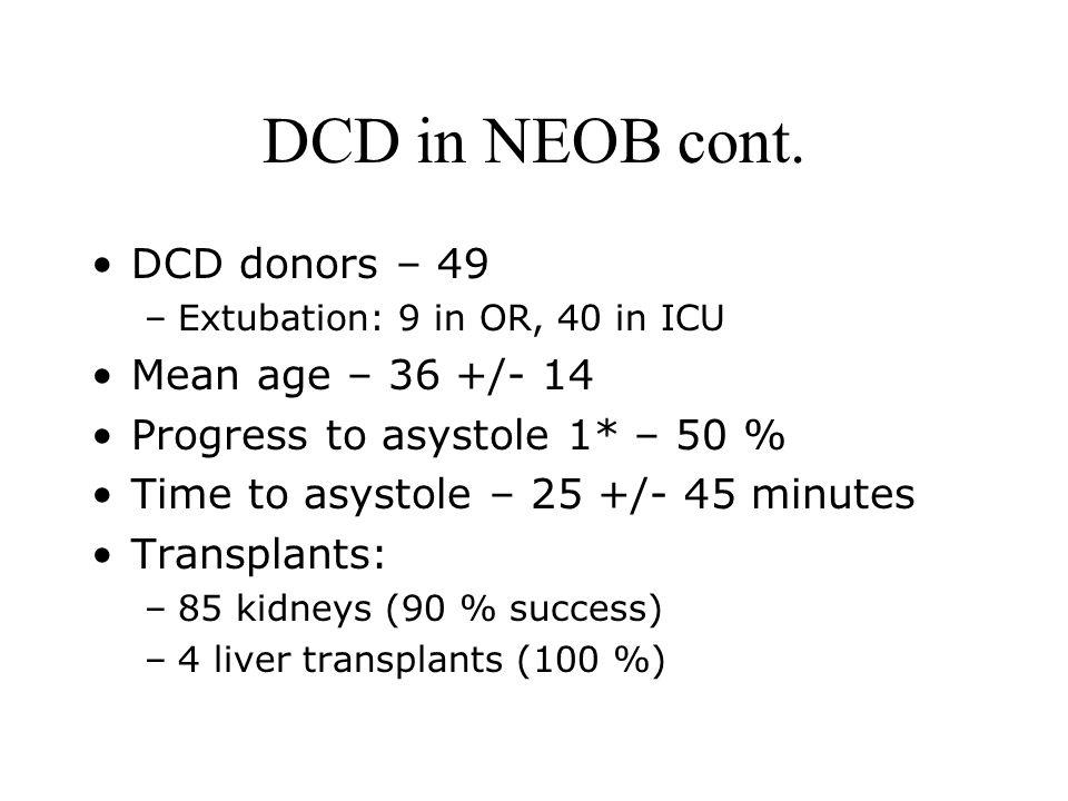 DCD in NEOB cont.