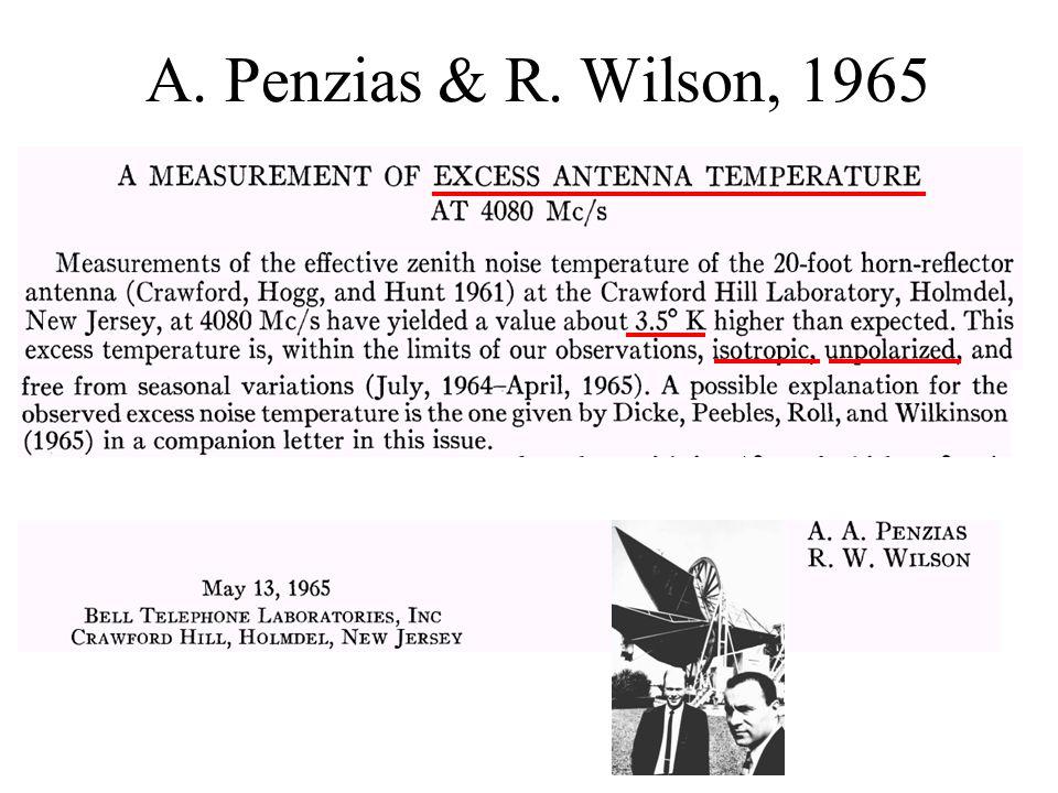 A. Penzias & R. Wilson, 1965
