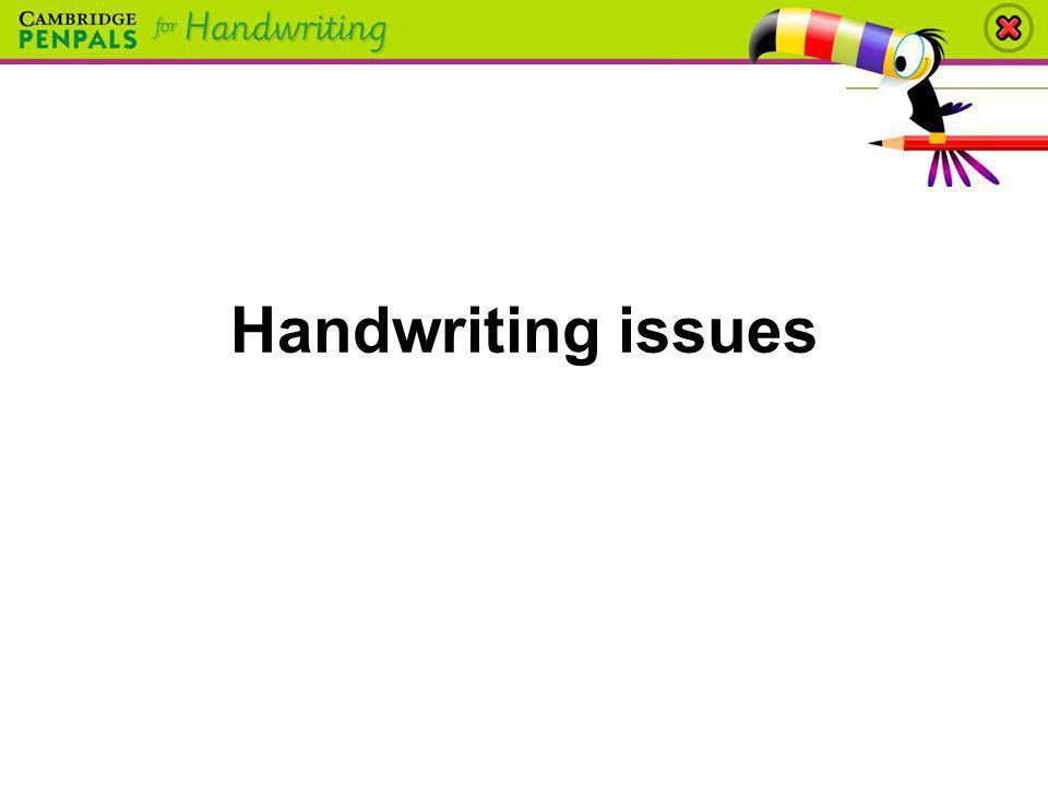 Handwriting issues