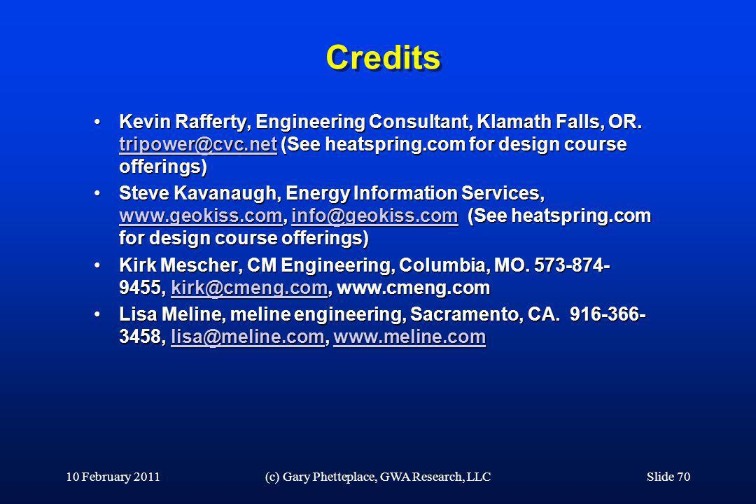Credits Kevin Rafferty, Engineering Consultant, Klamath Falls, OR. tripower@cvc.net (See heatspring.com for design course offerings)Kevin Rafferty, En