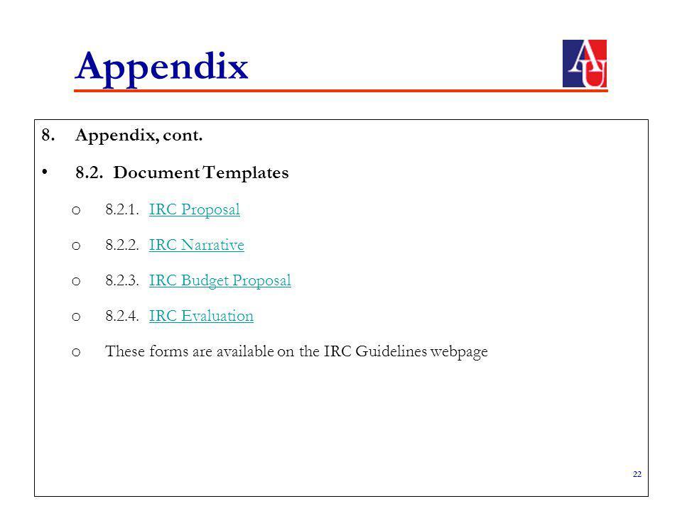 Appendix 8.Appendix, cont. 8.2. Document Templates o 8.2.1.