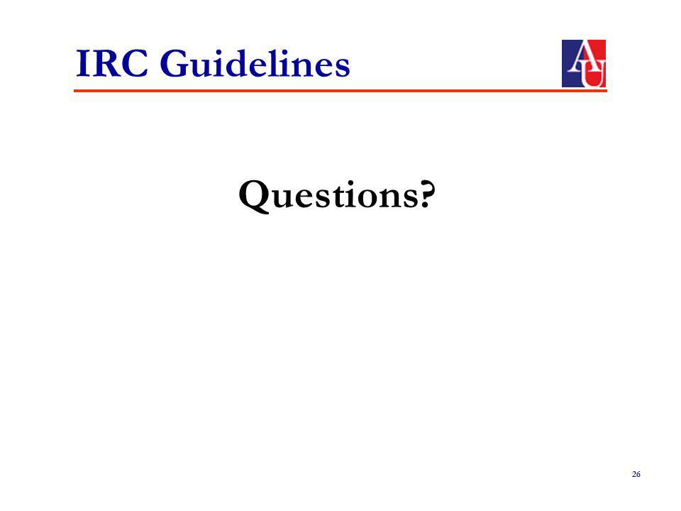 IRC Guidelines Questions? 26
