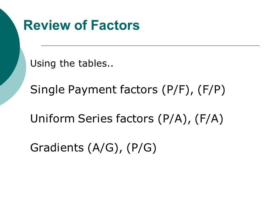 Review of Factors Using the tables..