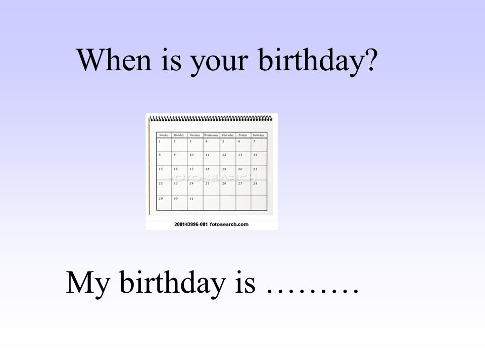 The date of my birth is October 14, 1949 My birthday is October 14th.