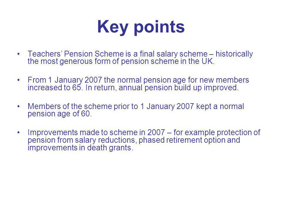 Normal Pension Ages Pre 1 Jan 07 members Normal pension age 60.