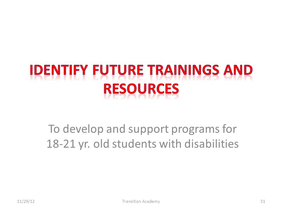 To develop and support programs for 18-21 yr.