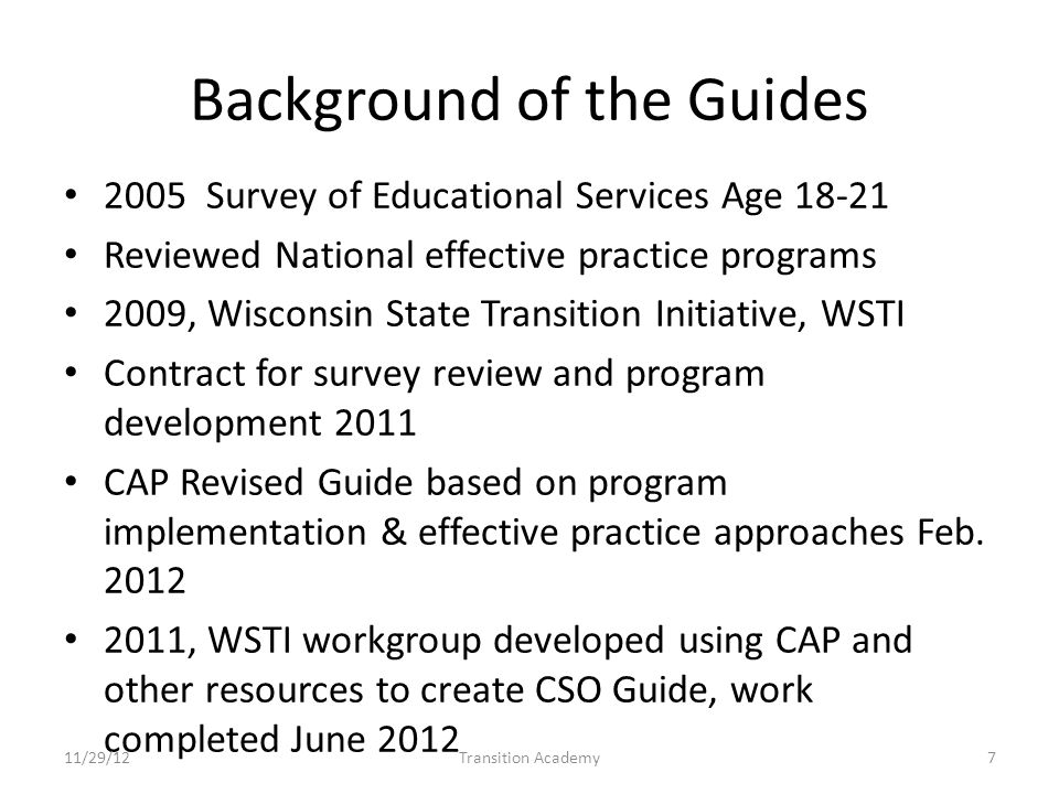 Current Services Assessed for Each Student Student list identified Services related to program component elements Listing a service description and need for each student within the program 11/29/12Transition Academy38