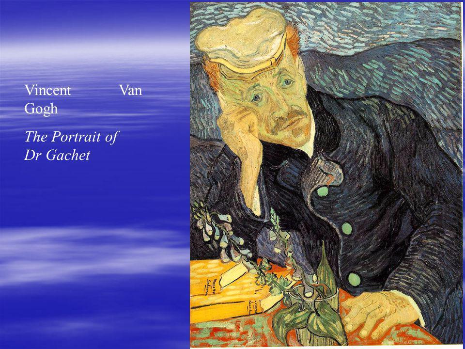 Vincent Van Gogh The Portrait of Dr Gachet