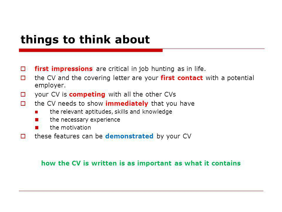 things to think about first impressions are critical in job hunting as in life.