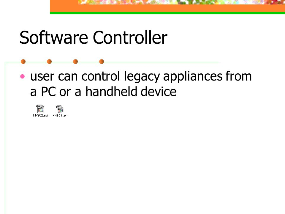 Software Controller user can control legacy appliances from a PC or a handheld device