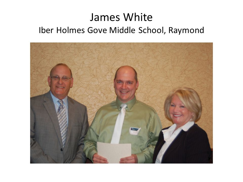 James White Iber Holmes Gove Middle School, Raymond