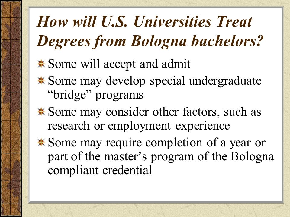 How will U.S.Universities Treat Degrees from Bologna bachelors.